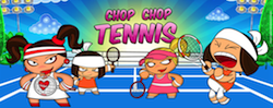 Chop Chop Tennis   Gamerizon