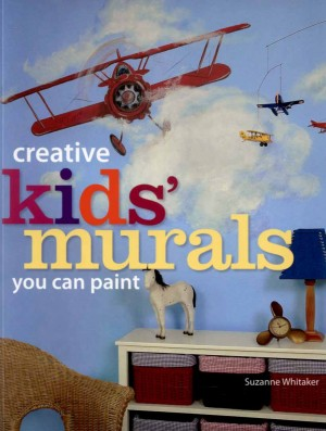 Creative Kids' Mural You can Paint cover